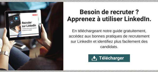 Comment recruter avec LinkedIn ? 4 astuces gratuites pour réussir ses recrutements sur LinkedIn