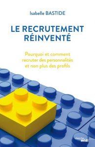 le recrutement réinventé, livre sur le recrutement