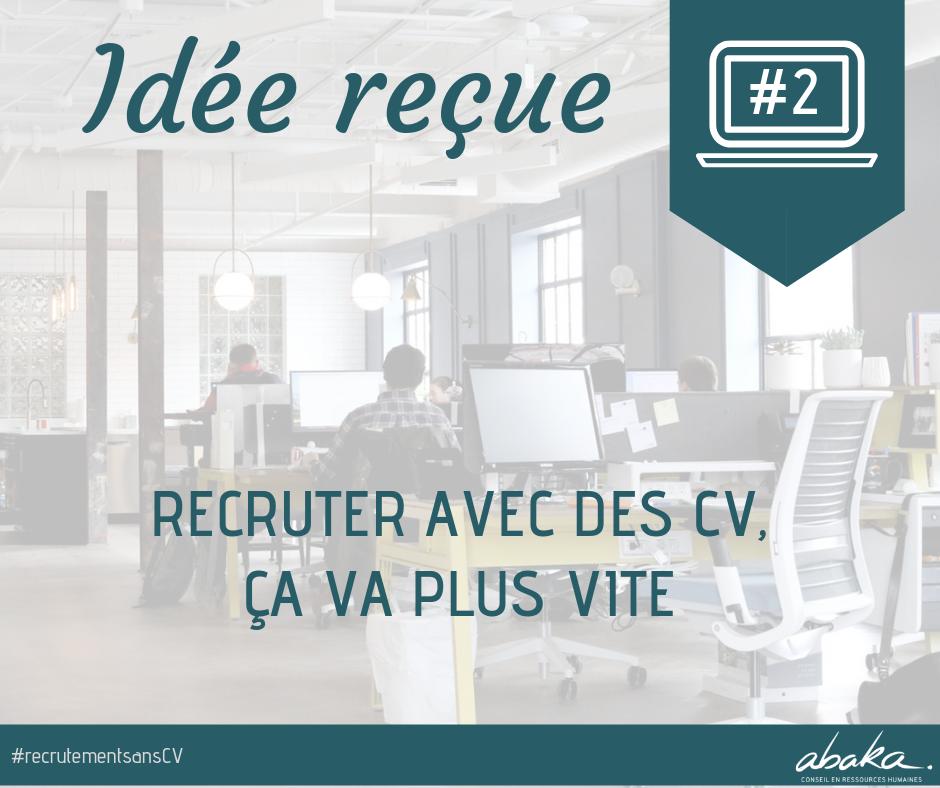 Recrutement sans CV #2